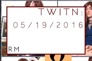 TWITN: 5/19/2019